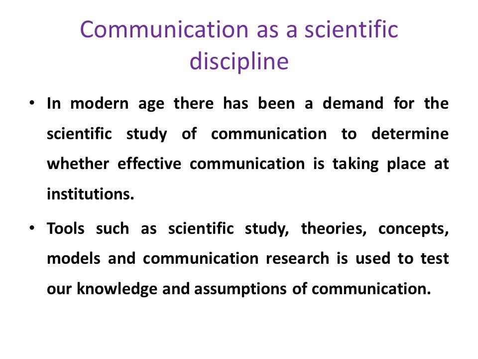 Communication as a scientific discipline