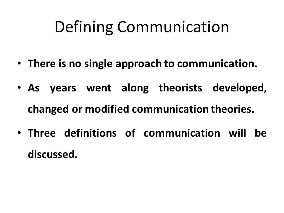 Defining Communication