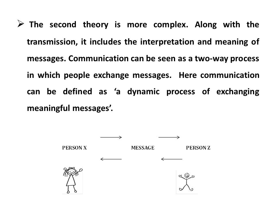 The second theory is more complex