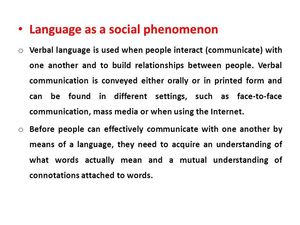 Language as a social phenomenon