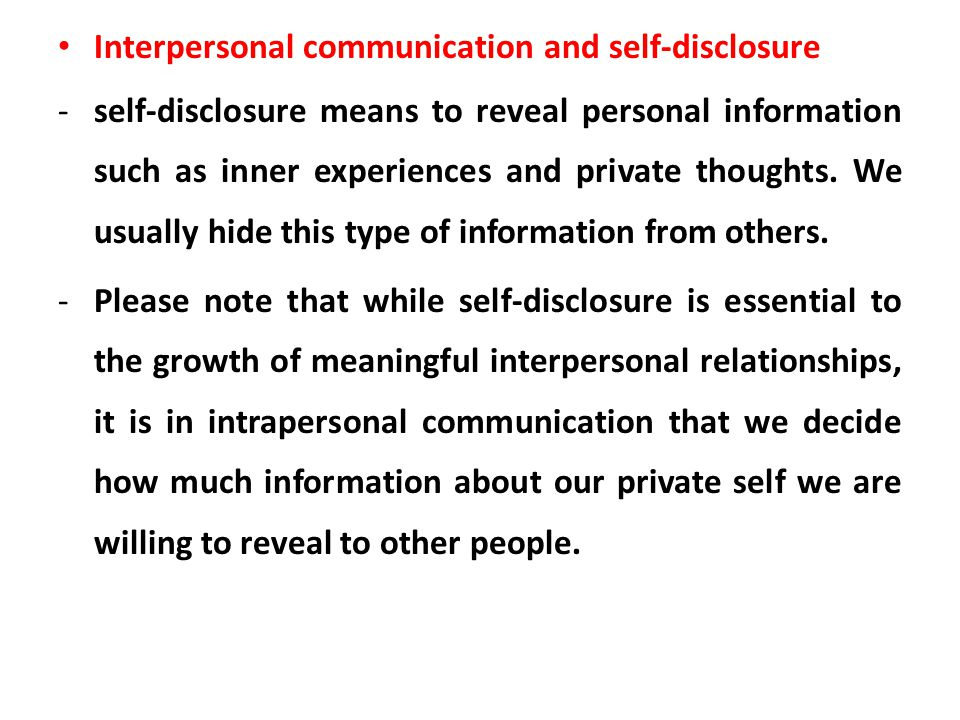 Interpersonal communication and self-disclosure