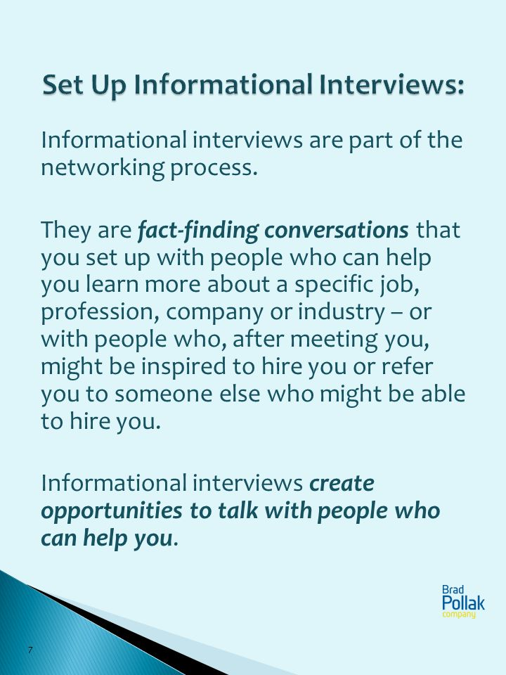 Set Up Informational Interviews: