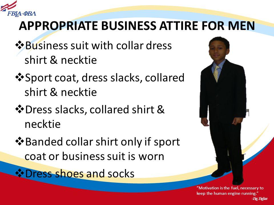APPROPRIATE BUSINESS ATTIRE FOR MEN