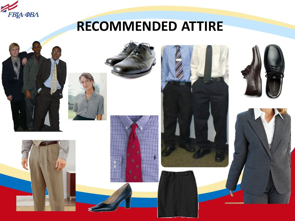 RECOMMENDED ATTIRE