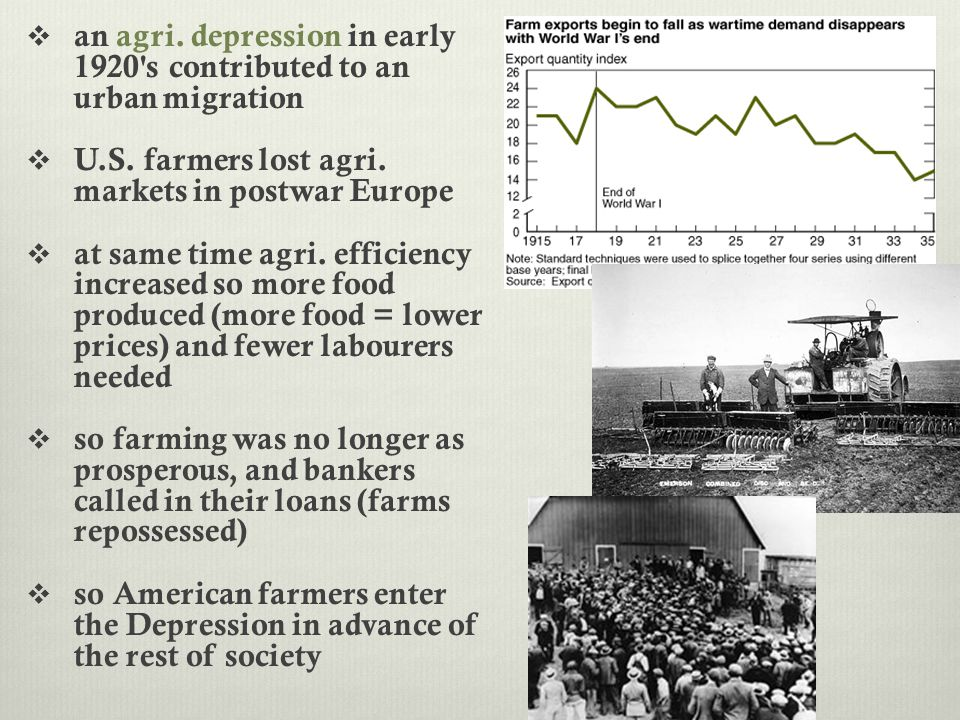 an agri. depression in early 1920 s contributed to an urban migration