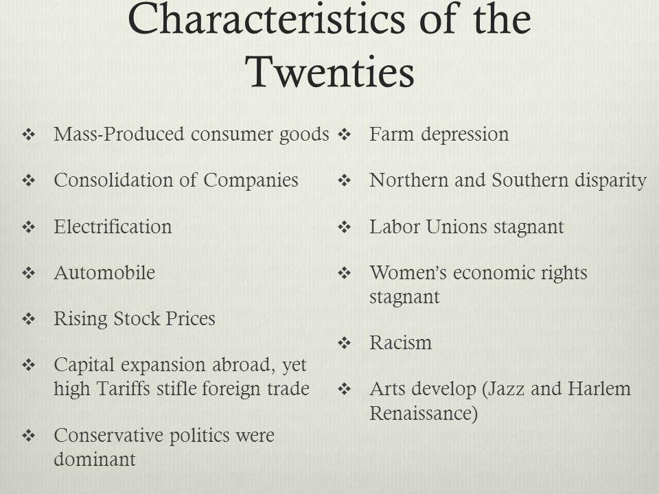 Characteristics of the Twenties