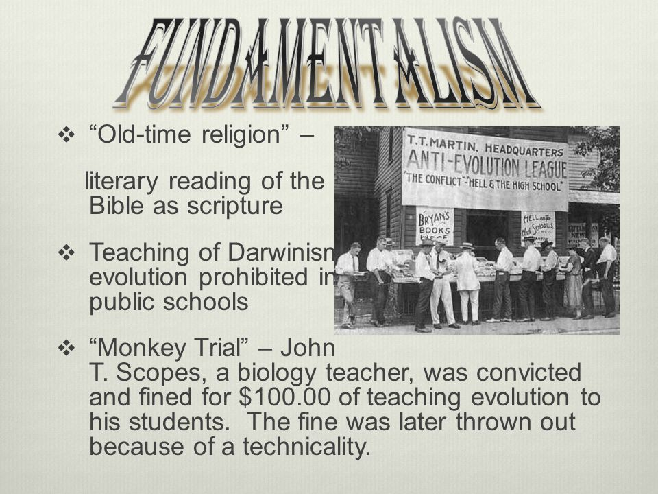 Fundamentalism Old-time religion –