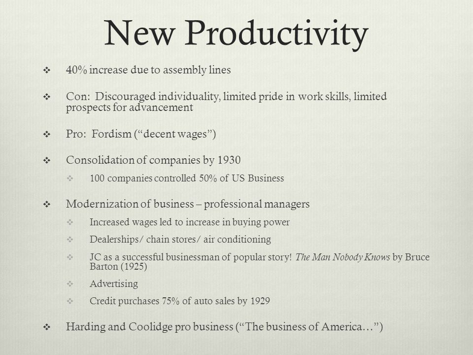 New Productivity 40% increase due to assembly lines
