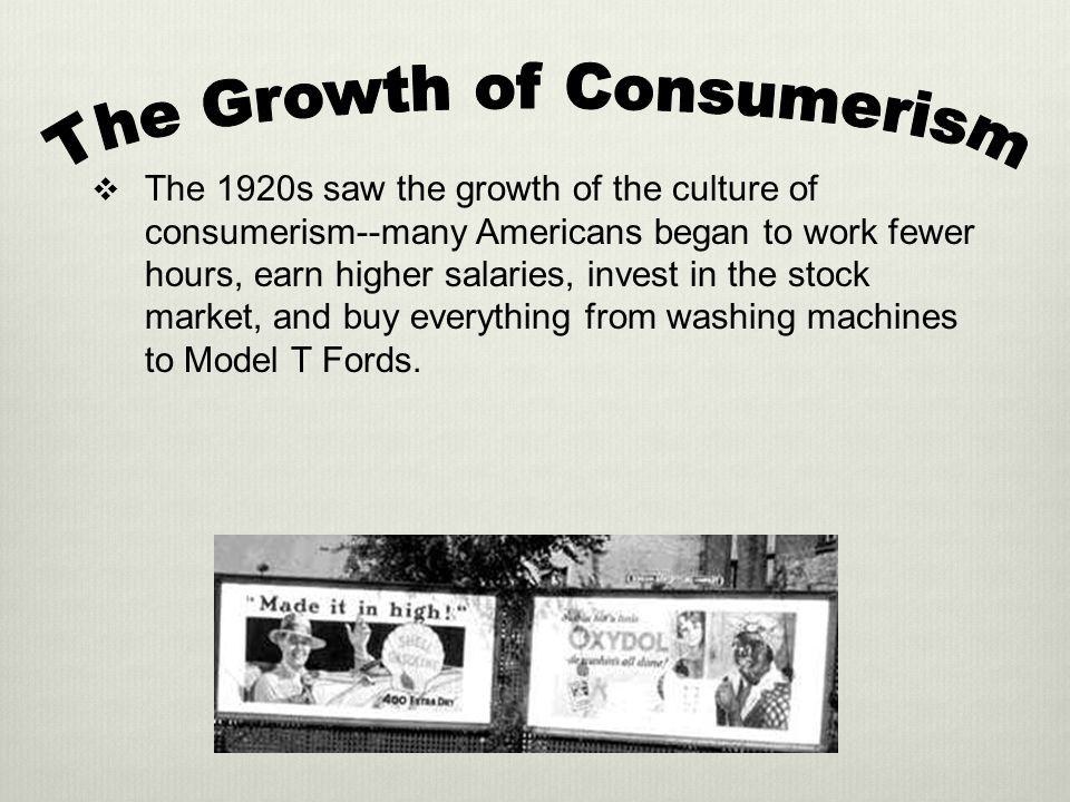 The Growth of Consumerism