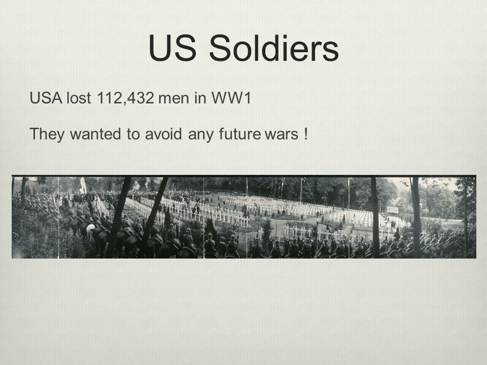 US Soldiers USA lost 112,432 men in WW1