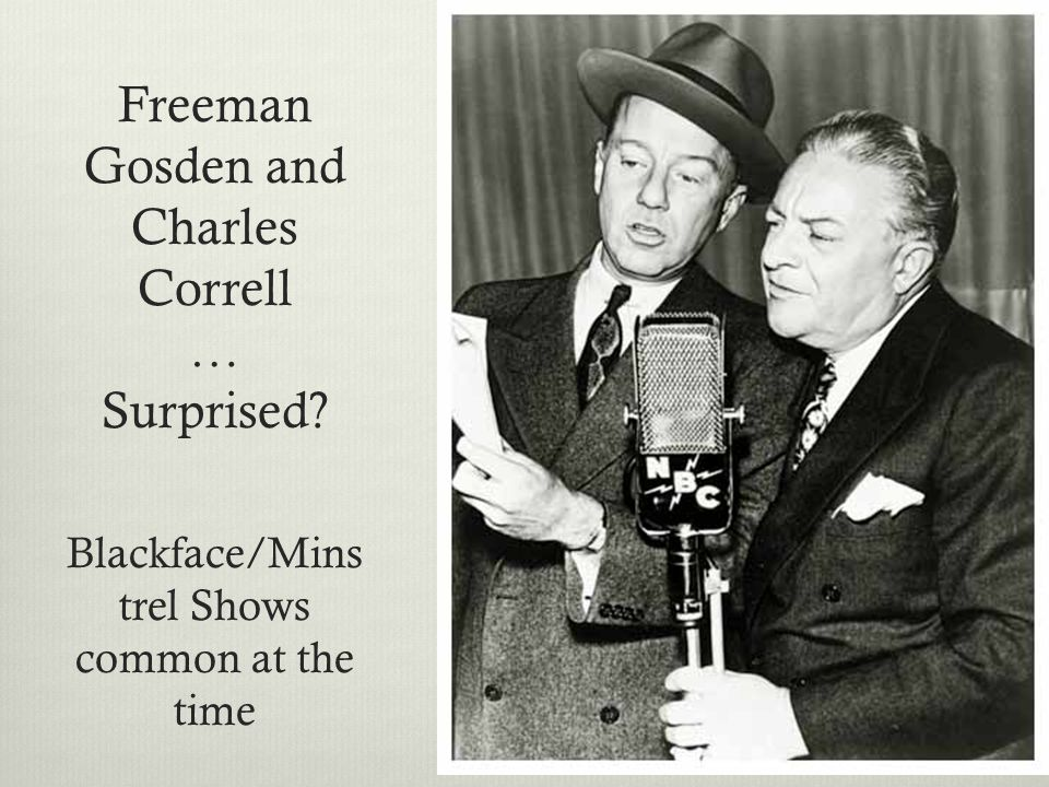 Freeman Gosden and Charles Correll … Surprised