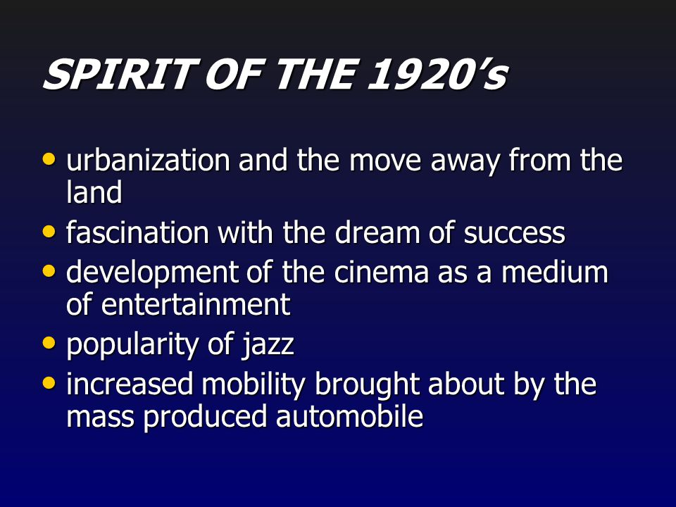 SPIRIT OF THE 1920's urbanization and the move away from the land