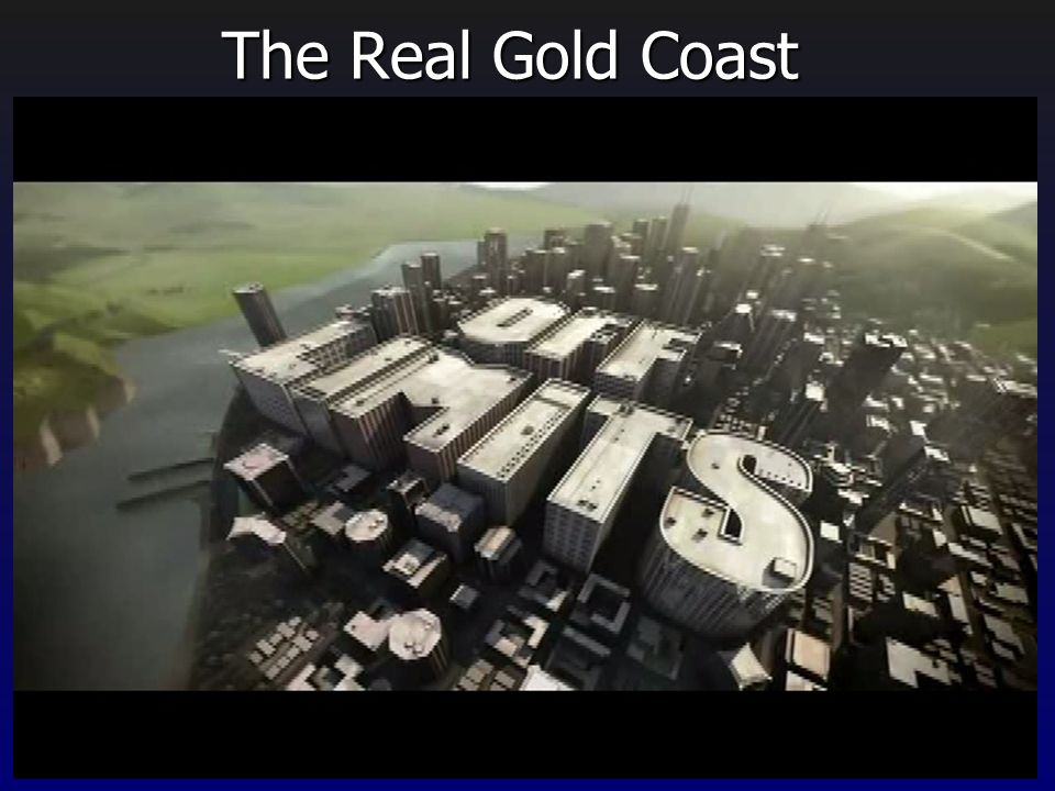 The Real Gold Coast