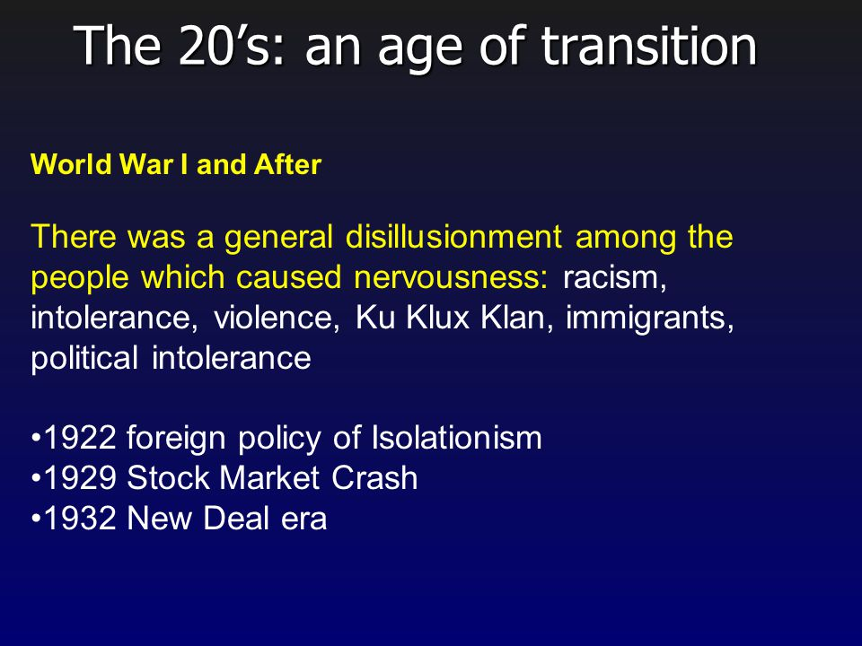 The 20's: an age of transition