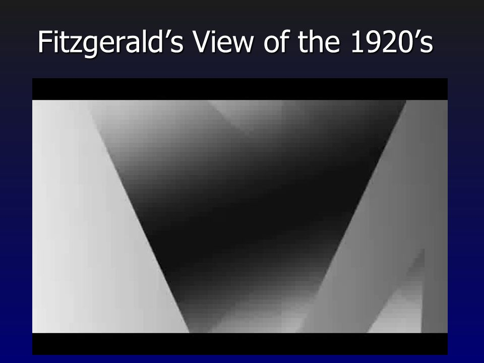 Fitzgerald's View of the 1920's