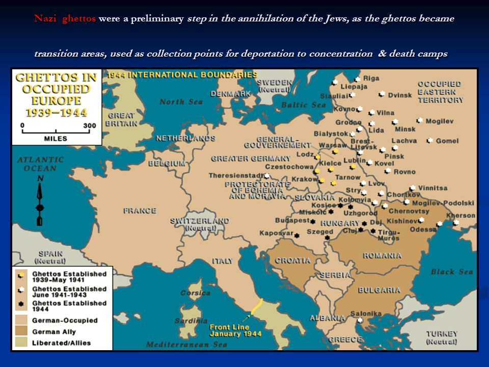 Nazi ghettos were a preliminary step in the annihilation of the Jews, as the ghettos became transition areas, used as collection points for deportation to concentration & death camps