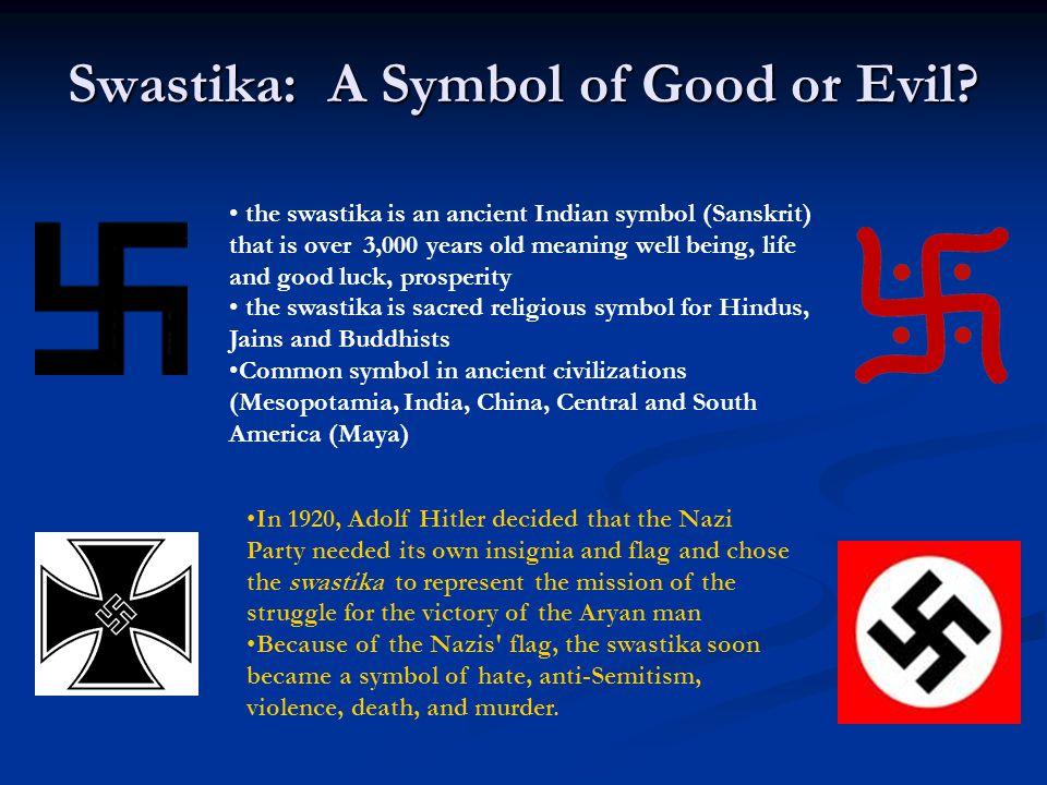 Swastika: A Symbol of Good or Evil