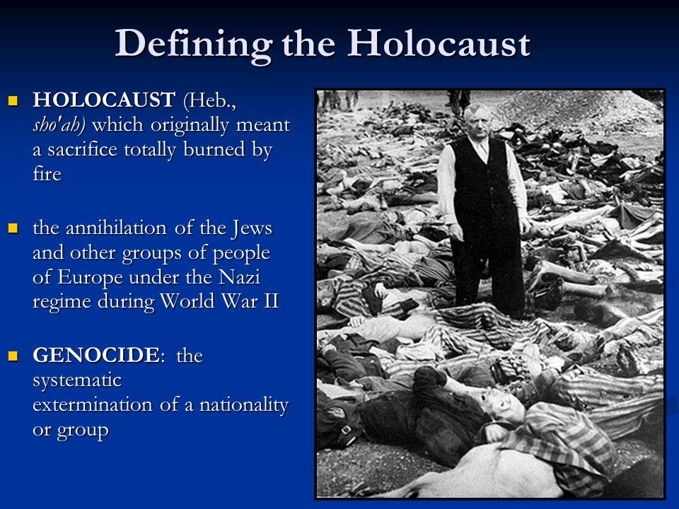Defining the Holocaust