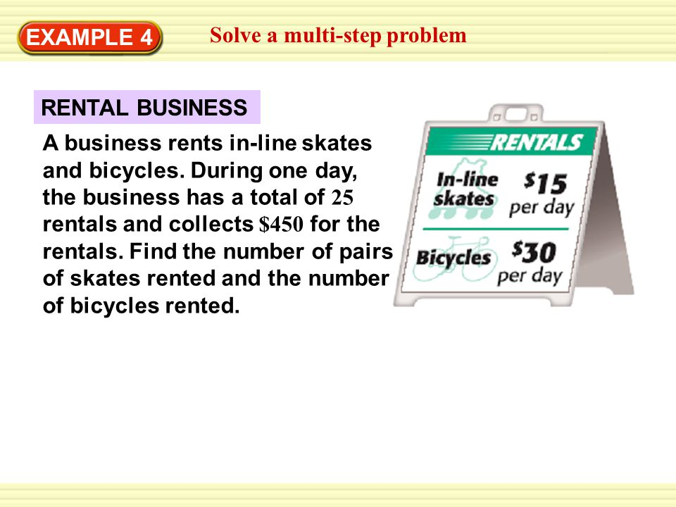 EXAMPLE 4 Solve a multi-step problem. RENTAL BUSINESS.