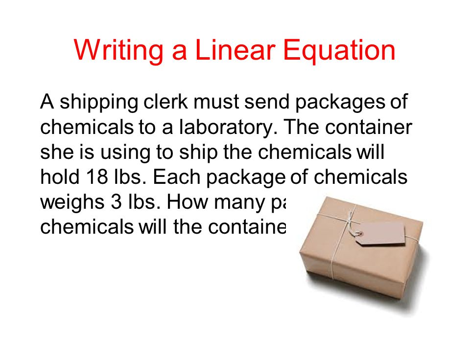 A shipping clerk must send packages of chemicals to a laboratory