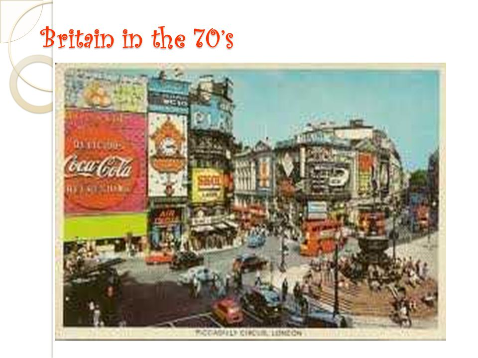 Britain in the 70's Piccadilly Circus London 70's.