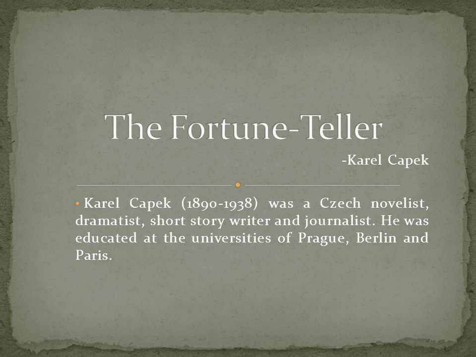 The Fortune-Teller -Karel Capek