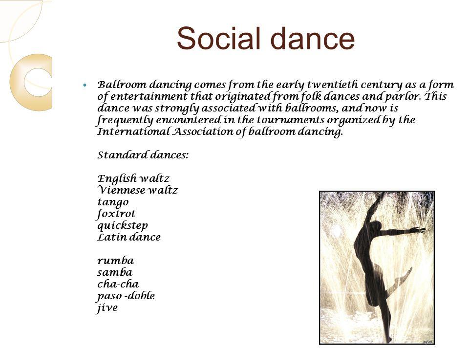 4 Social dance.