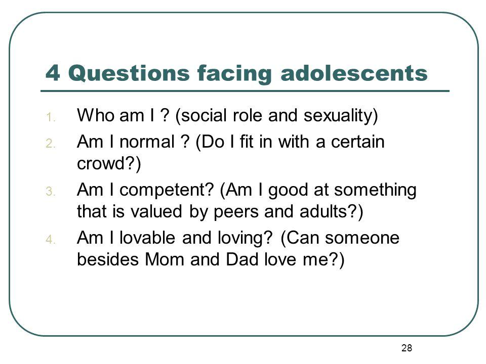 4 Questions facing adolescents