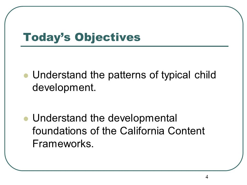 the typical patterns of child development Understand child development milestones to expect from ages 2 to 5  count 10  or more objects copy a triangle and other geometric patterns physical skills.
