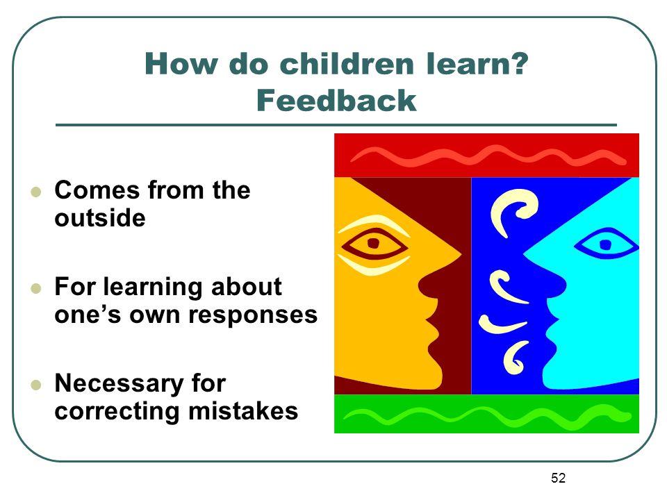How do children learn Feedback