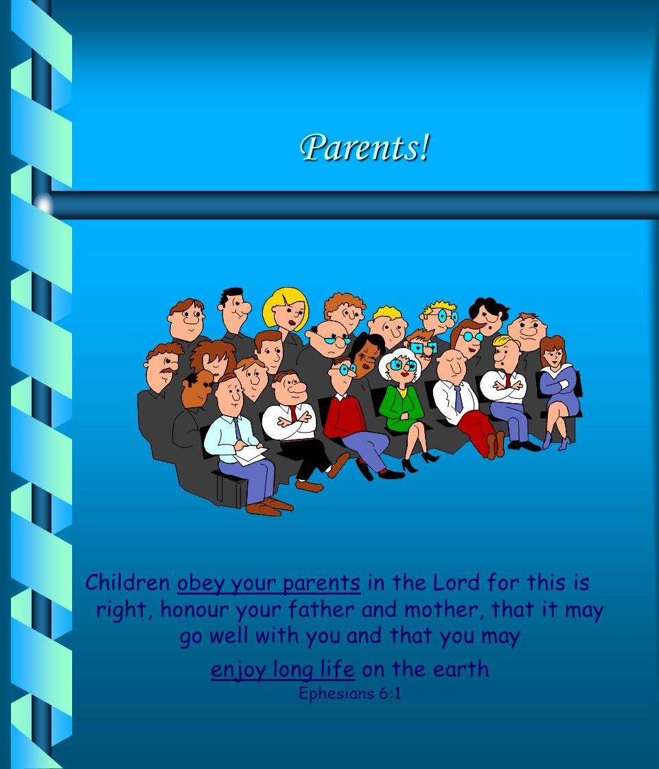 Parents!