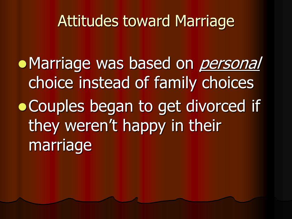 Attitudes toward Marriage