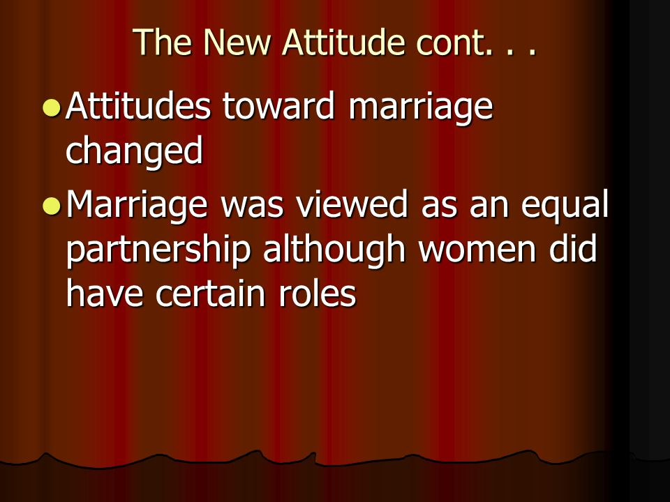 Attitudes toward marriage changed