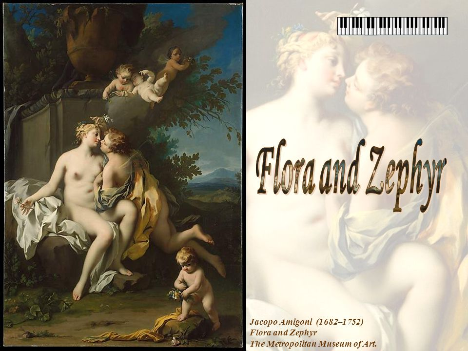Flora and Zephyr Jacopo Amigoni (1682–1752) Flora and Zephyr