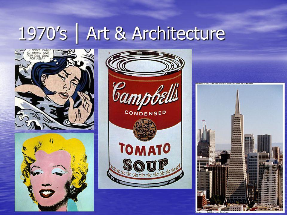 1970's | Art & Architecture