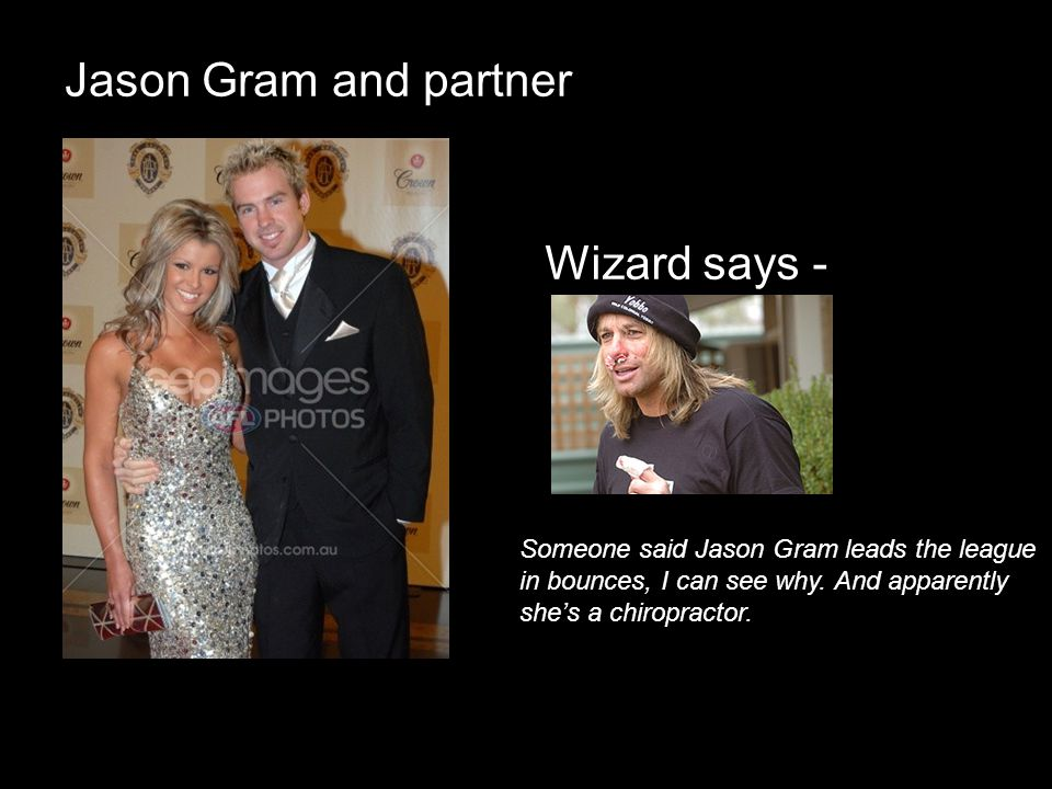 Jason Gram and partner Wizard says -