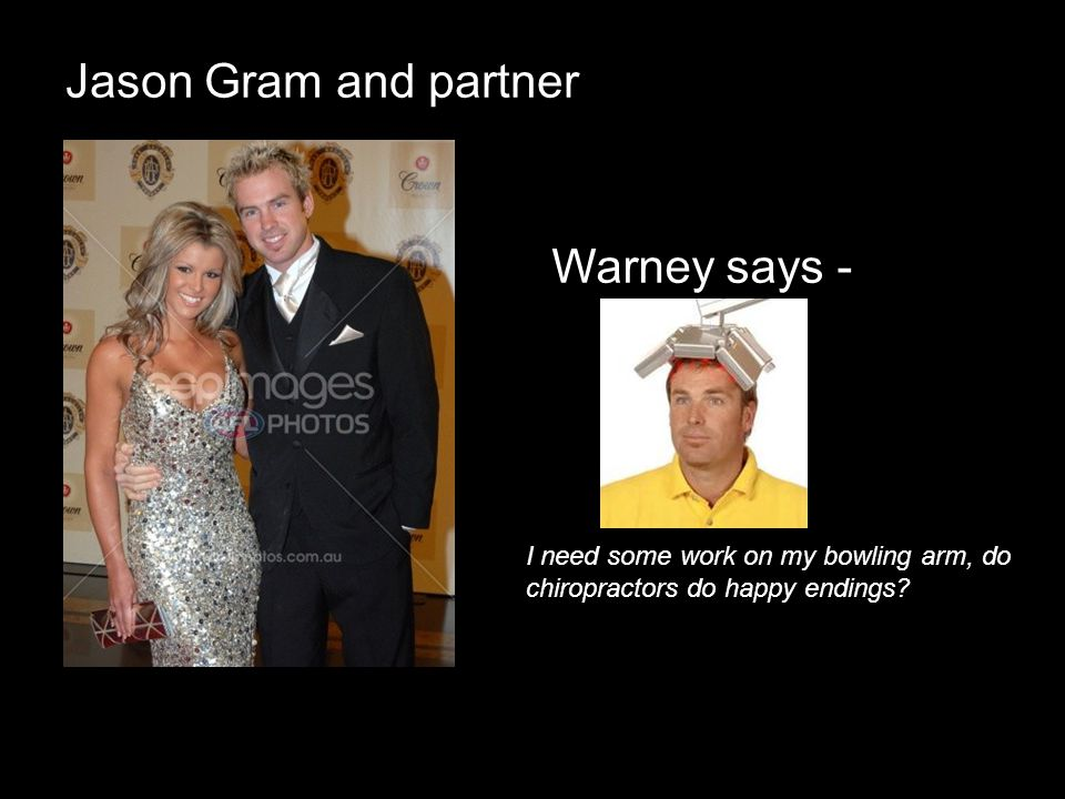 Jason Gram and partner Warney says -
