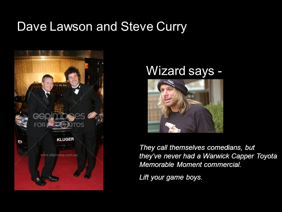 Dave Lawson and Steve Curry