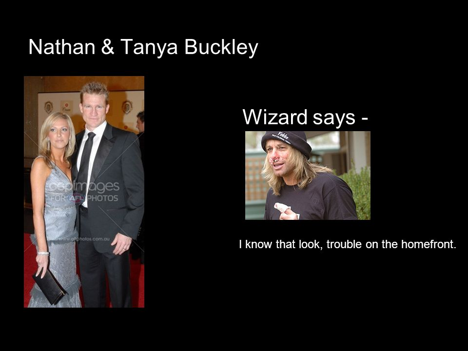 Nathan & Tanya Buckley Wizard says -
