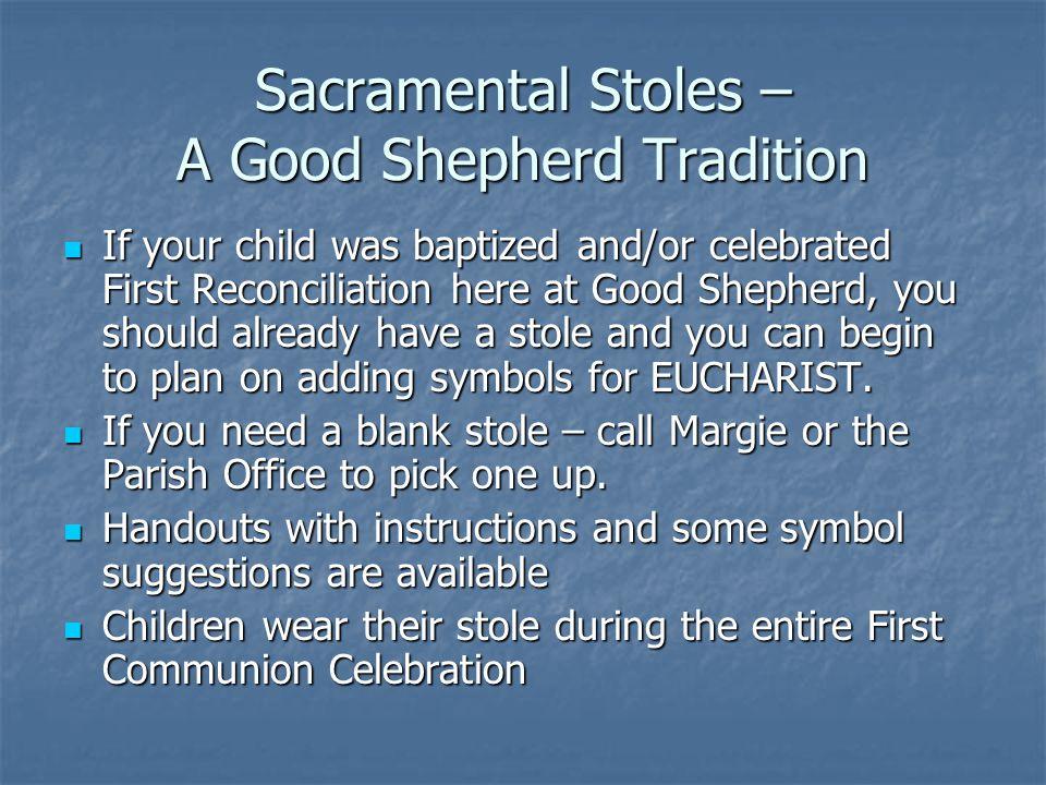 Sacramental Stoles – A Good Shepherd Tradition
