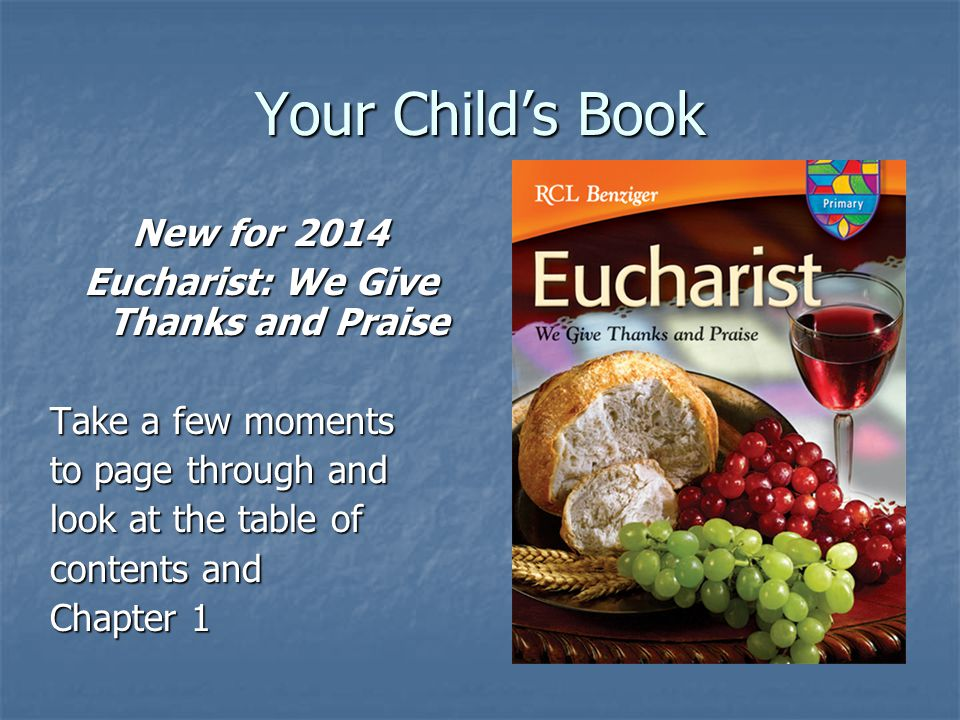 Eucharist: We Give Thanks and Praise