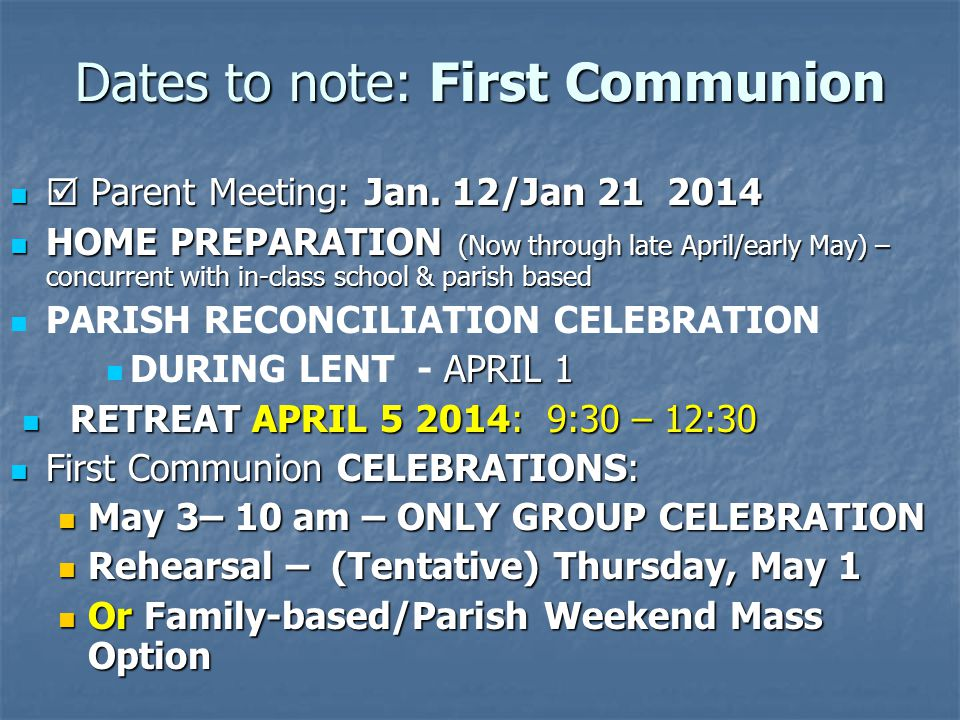 Dates to note: First Communion