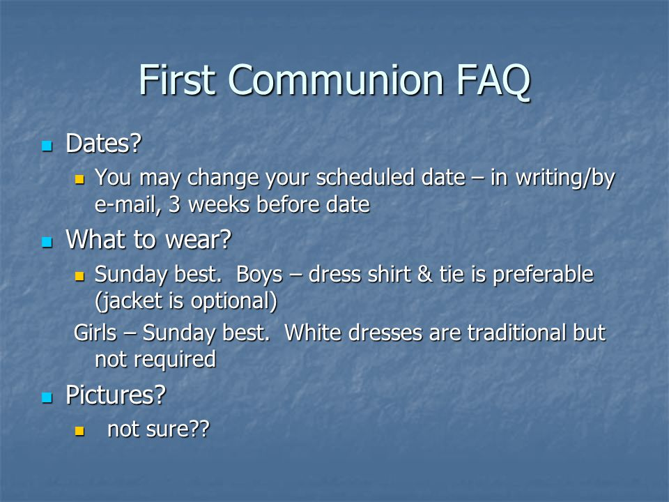 First Communion FAQ Dates What to wear Pictures