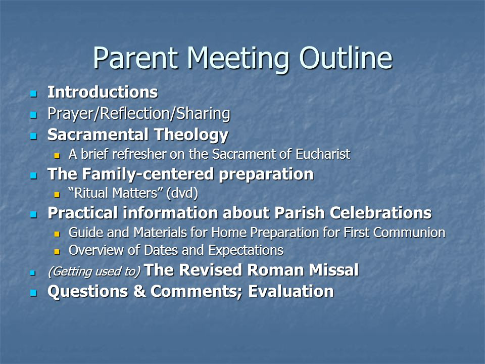 Parent Meeting Outline