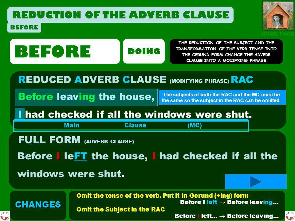BEFORE REDUCTION OF THE ADVERB CLAUSE