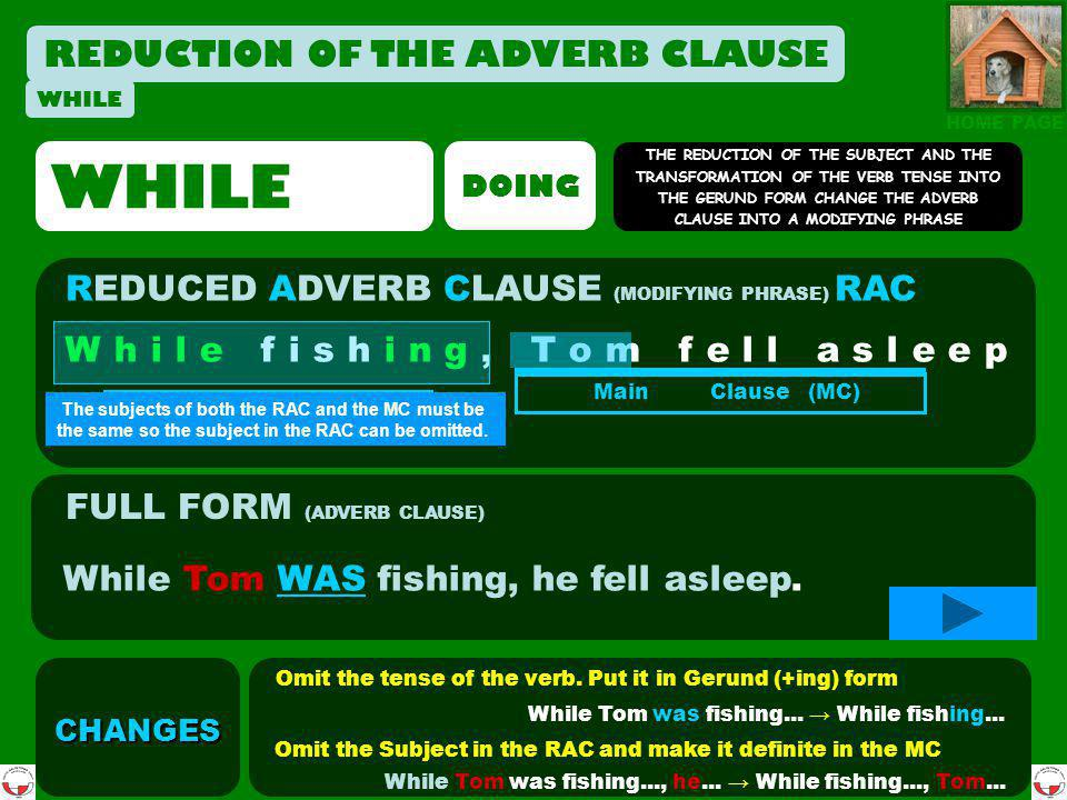 WHILE REDUCTION OF THE ADVERB CLAUSE