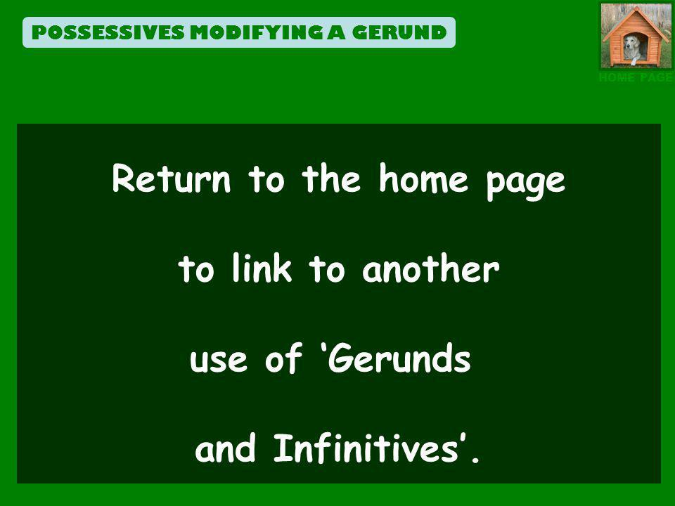 POSSESSIVES MODIFYING A GERUND