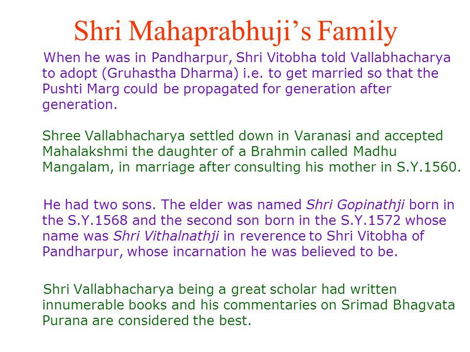 Shri Mahaprabhuji's Family