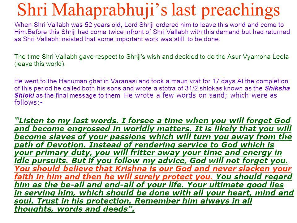 Shri Mahaprabhuji's last preachings