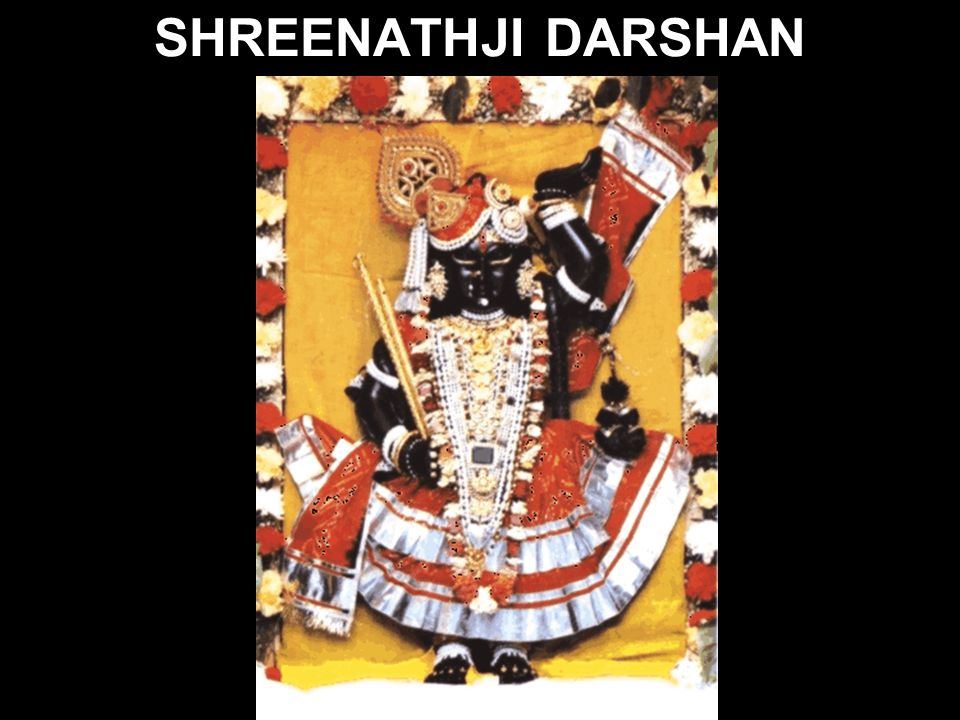 SHREENATHJI DARSHAN